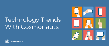 Technology-Trends-With-Cosmonauts