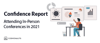 Confidence report- attending in-person conference in 2021