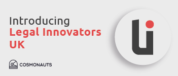 Legal Innovators 2.0 Returns To The UK - Learn, Share and Network